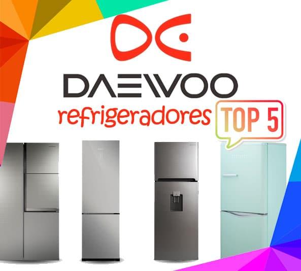 mejores Refrigeradores Daewoo