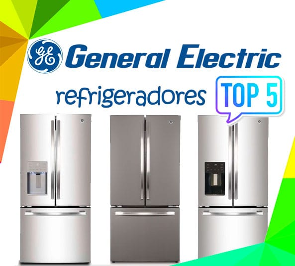 mejores Refrigeradores General Electric