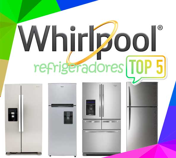 mejores Refrigeradores Whirlpool