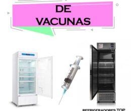 Refrigeradores de Vacunas
